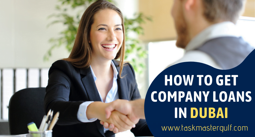 How To Get Company Loans In Dubai