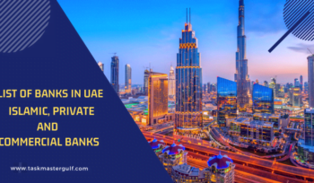 List of Banks in UAE Islamic, Private and Commercial Banks