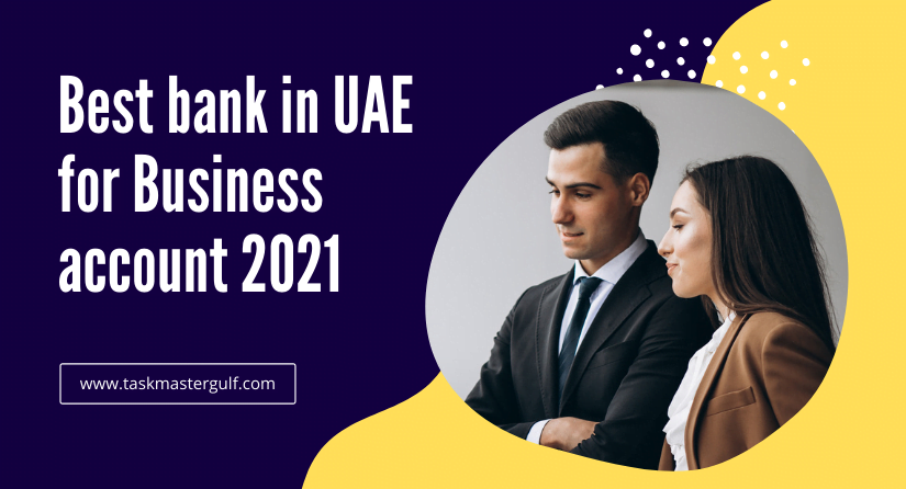 Best bank in UAE for business account 2021