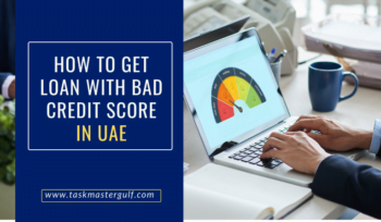 How To Get Loan With Bad Credit Score In UAE