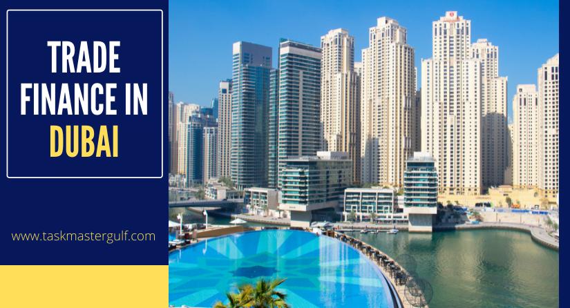 Trade Finance In Dubai
