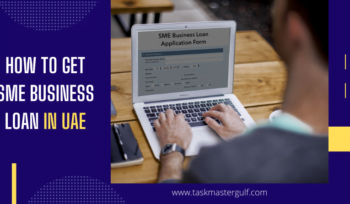 How To Get SME Business Loan In UAE