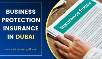 Business Protection Insurance in Dubai