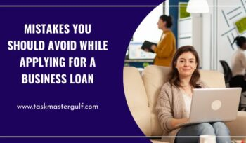 Mistakes You Should Avoid While Applying for a Business Loan
