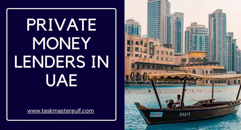 Private Money Lenders in UAE