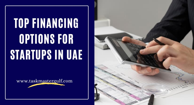 Top Financing Options for Startups in UAE