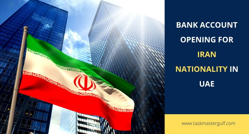 Bank Account Opening for Iran nationality in UAE