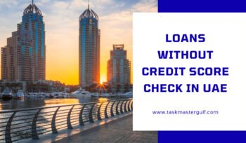 Loans without Credit Score Check in UAE
